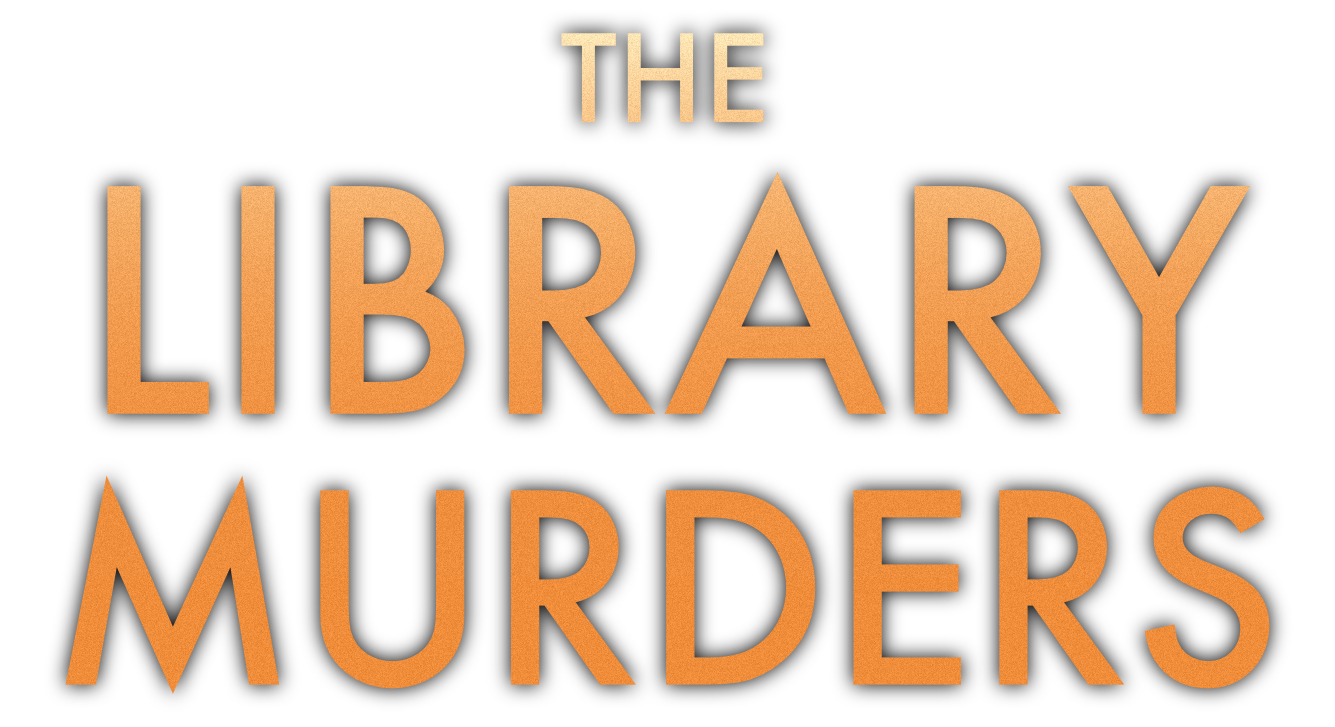 The Library Murders
